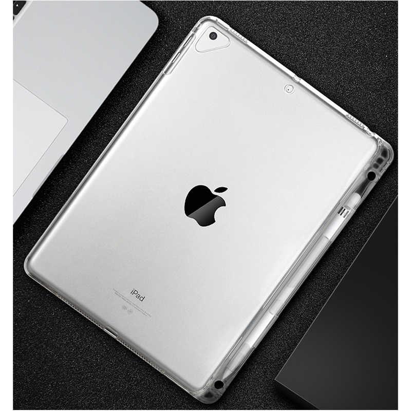 حافظة شفافة مع حامل القلم الرصاص لجهاز iPad الجديد 2018 2017 Air 2 1 Pro 9.7 بوصة غطاء شفاف من المطاط حافظة لينة من السيليكون