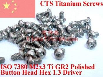 Titanium screw M2X3 ISO 7380 Button Head Hex 1.3 Driver Ti GR2 Polished 50 pcs lodestar professional ceramic slot screw driver 0 4 x 0 9mm