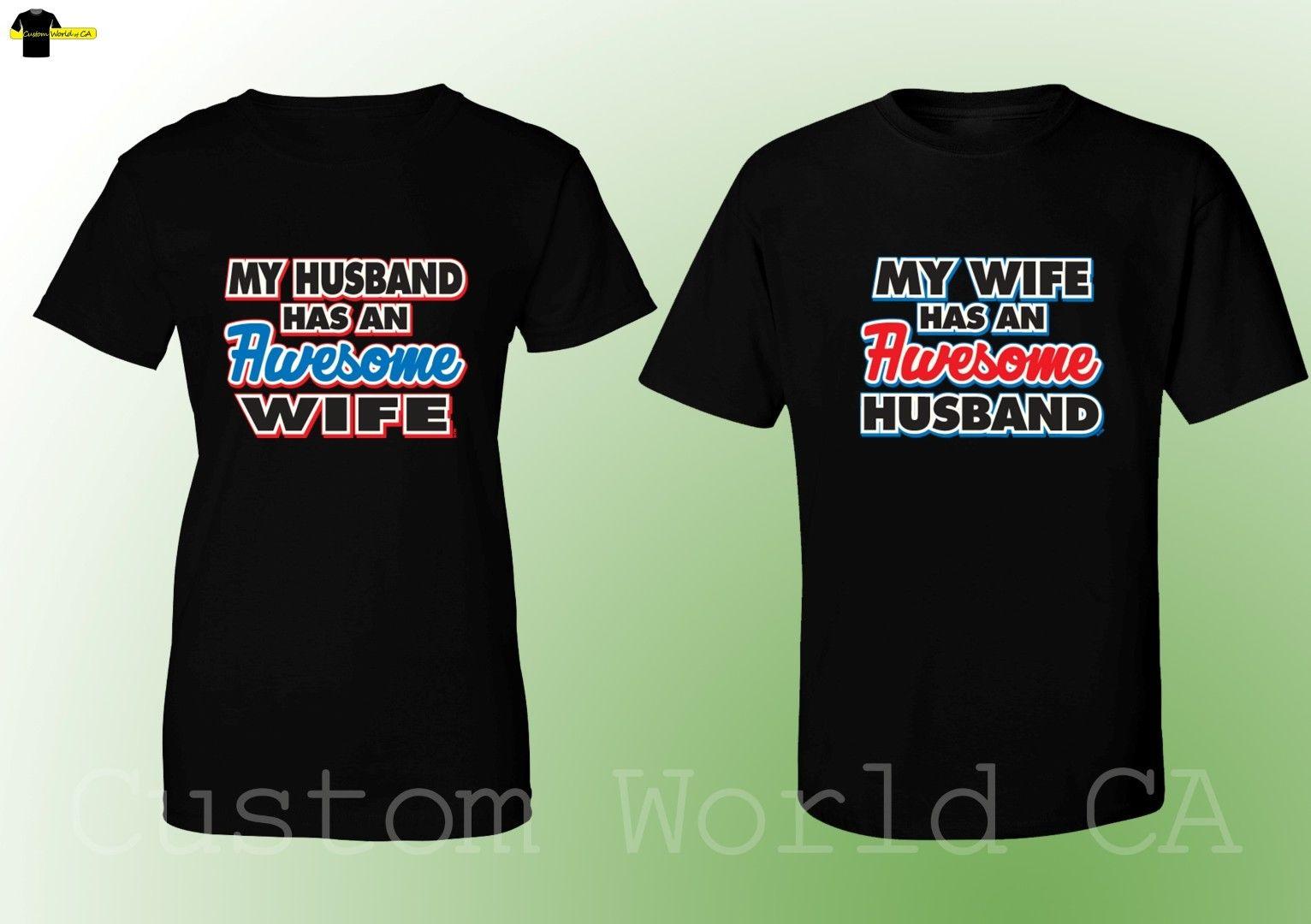 2018 Hot Sale 100% cotton Couple Matching T Shirts My Husband Wife Has An Awesome Wife Husband Tees XT Tee shirt
