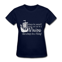Unique Womens Custom Made T Shirts Be A Viking Classic Clothing White Short Sleeve Womens T
