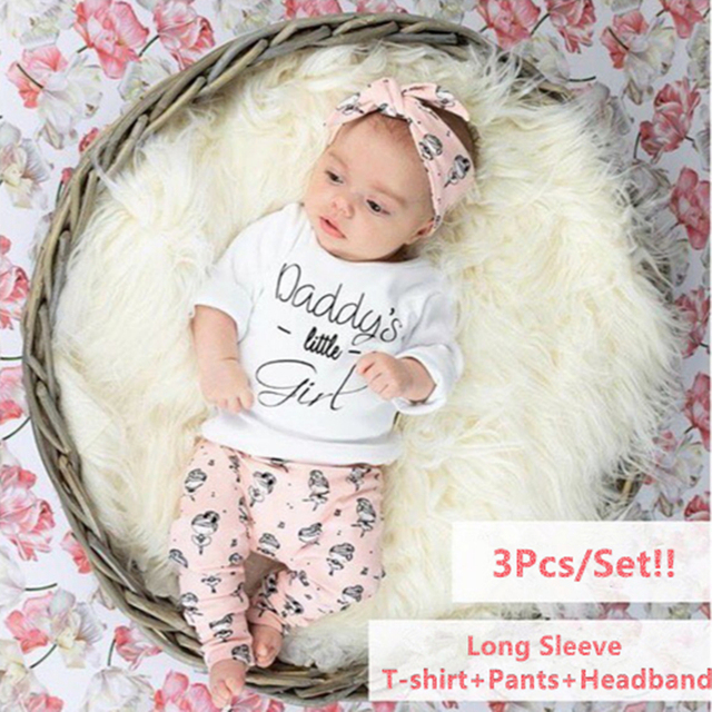 8bf2d3cd Newborn Baby Girl Clothes Daddy's Little Girl T-shirt Tops + Cartoon Pants  + Headband Toddler Infant 3Pcs Outfits Clothing Set