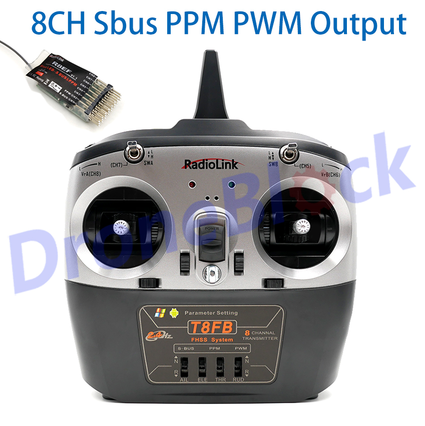 RadioLink T8FB 2 4GHz 8ch Transmitter SBus PPM PWM R8EF Receiver Combo Remote Control For Plane