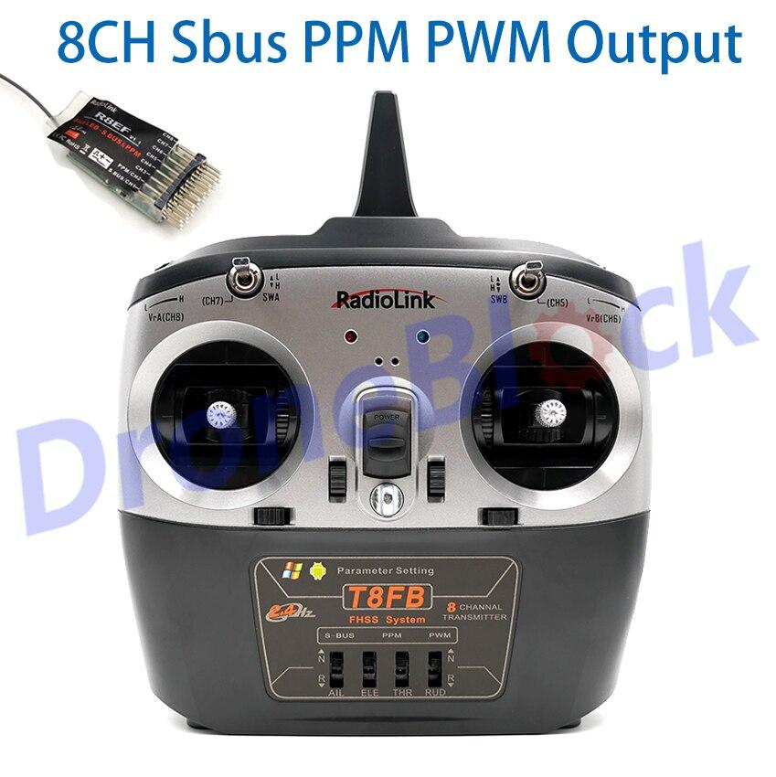 RadioLink T8FB 2.4 GHz 8ch transmetteur SBus PPM PWM R8EF récepteur Combo télécommande pour avion quadrirotor Mode1 Mode2