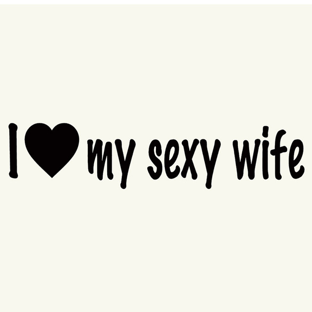 I love my sexy wife