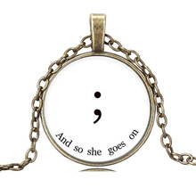 New Inspirational Semicolon and So She Goes On Necklace Cabochon Glass Awareness Necklace Vintage Women Necklaces