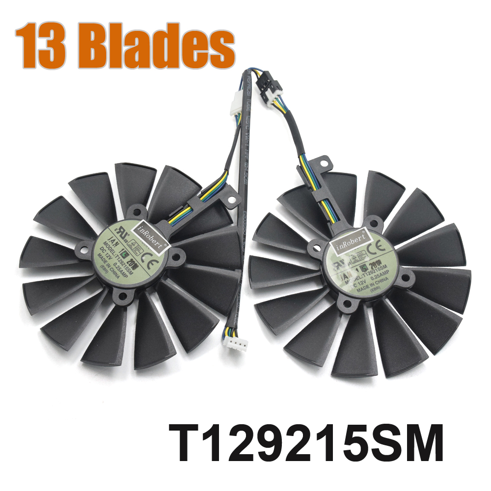 13-Blades T129215SM 4PIN GTX 1070Ti 1080Ti Gaming Cooler Fan FOR ASUS STRIX RX580 4G 8G O8G GAMING Graphics Card Cooling Fan new original 95mm pld10010s12hh 6pin graphics video card cooler fan for msi gtx 980 970 960 gaming dual fans twin cooling fan