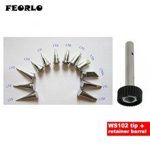 FEORLO 12pcs/set Weller WSP80 LTS LTK LTO LTH LTI LTA LTB LTC LTD LTKN LTL LTM with 1pcs soldering tip retainer barrel