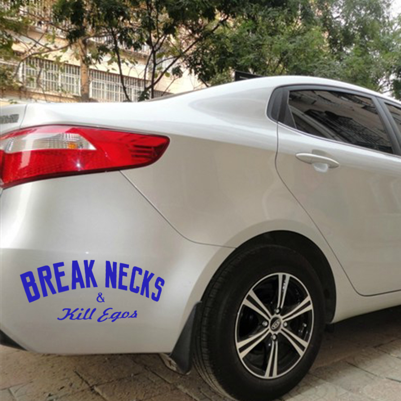 Image 2 - EmpireYing 3 Sizes 8 Colors Lettering Art Funny Slogan Break Necks Kill Egos Stance Royal Car Sticker Wall Decor Decal Gifts-in Car Stickers from Automobiles & Motorcycles