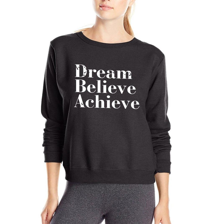 Dream Believe Achieve Print 2019 Spring Fashion Women Sweatshirts Fleece High Quality hoodies woman Harajuku hipster tracksuit