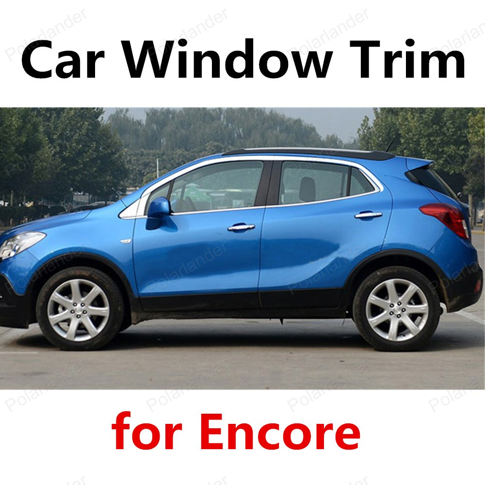 new! For Encore Stainless Steel Car Styling Decoration Window Trim Strips without column car styling stainless steel for volkswagen polo window trim without center pillar decoration strips