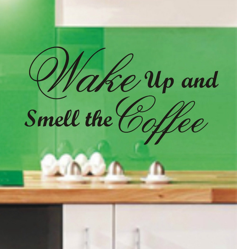 Nwake Up And Smell The Coffee Funny Kitchen Wall Art Sticker Quote