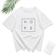 HOPE Letter Tshirt Women Simple Printing Tumblr Tops & Tees Summer 2019 Short Sleeve T Shirt Casual T-Shirt Female Clothes