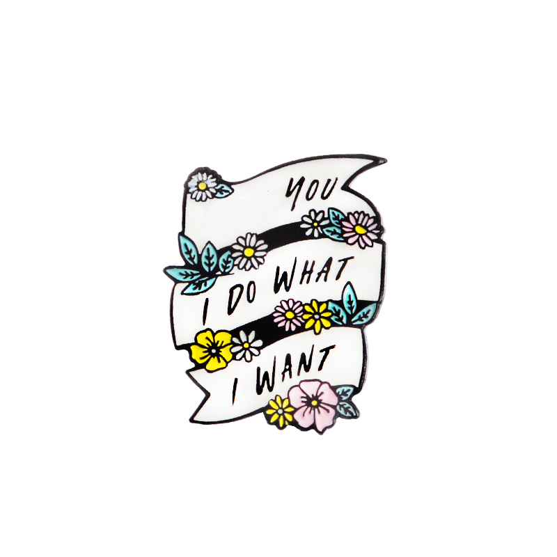 Candy Girl Heart Butterfly FY Flower I do what I want Pins Sweet Brooches Collection Lapel pin Enamel pin Badge for Women Men 5