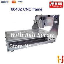Guanggun Jie Free shipping !!customized CNC 6040 engraving machine frame with Ball Screw ,6040Z drilling / milling machine frame
