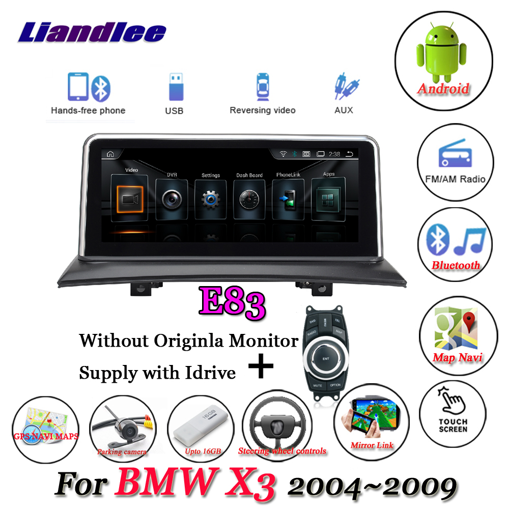 Liandlee For BMW X3 E83 2004~2009 Without Original Monitor Radio Idrive BT AUX Carplay GPS Map Navi Navigation Multimedia NO DVD liandlee for bmw 7 series f01 f02 f03 f04 730d 2008 2012 android original cic system radio idrive gps navi navigation multimedia