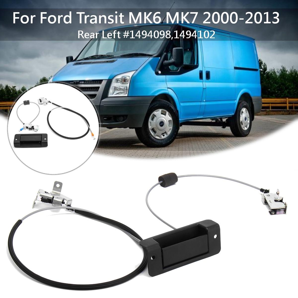 Poignée de porte arrière gauche + câble de verrouillage supérieur et inférieur pour Ford Transit MK6 MK7 2000-2013 1494098 1494102