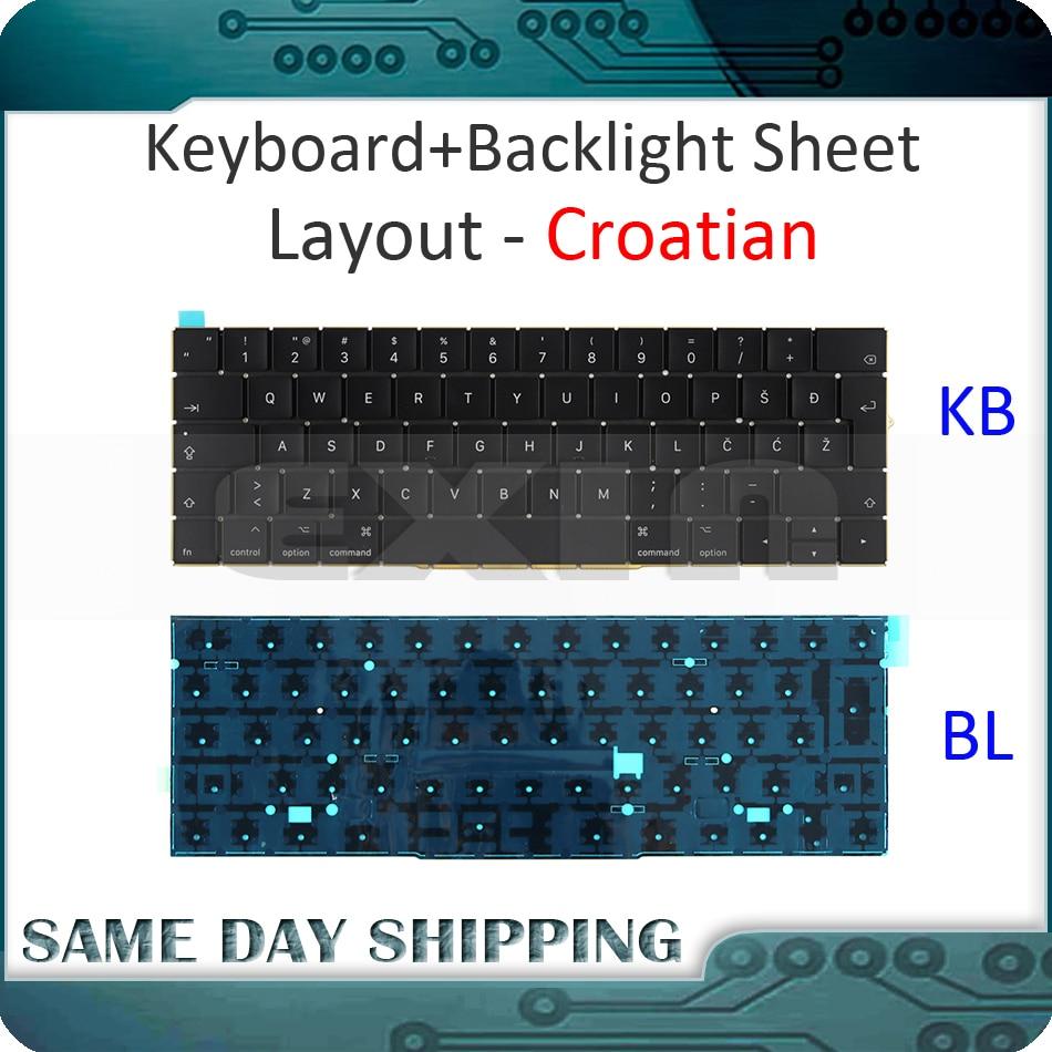 New for Macbook Pro Retina 15'' A1707 Keyboard Croatia Croatian w/ Backlight Backlit EMC3072 EMC3162 Late 2016 Mid 2017 Year
