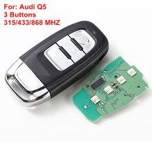 3 Кнопки Дистанционного Ключа Для Audi A4L, Q5 Smart 315/433/868 МГЦ, модель: 8T0959754C (Но обложке 8T0 959 754J/4D0 959 754J)
