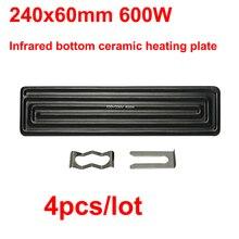 4 teile/los 240x60mm 600W Infrarot bottom keramik heizplatte für BGA rework station top oberen boden in werkzeug teile
