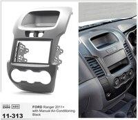 11 313 CAR Radio Fascia Installation Dash Mount Kit Stereo Install For FORD Ranger 2011 Manual