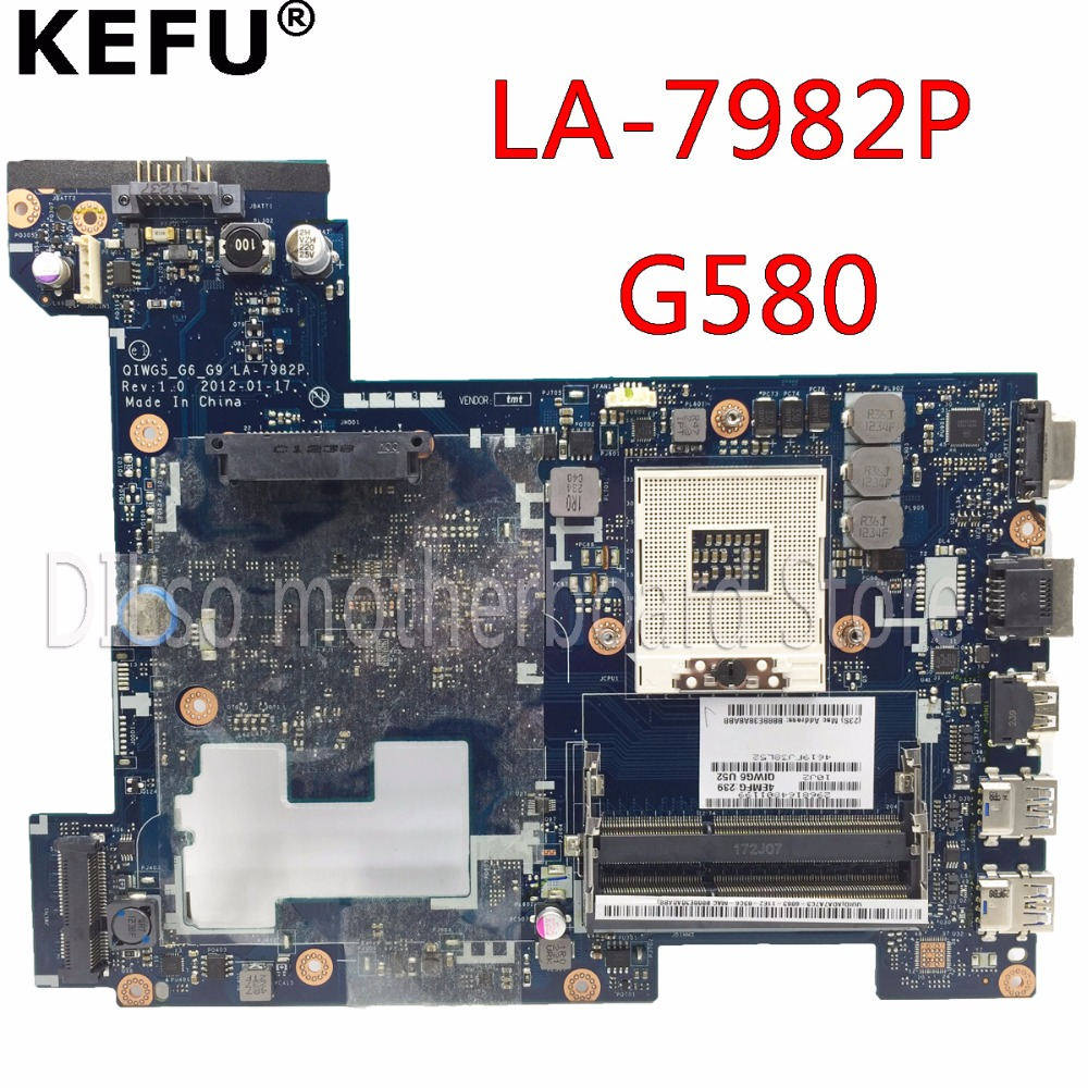 KEFU LA-7982P motherboard for Lenovo original G580 laptop Motherboard QIWG5 LA-7982P Rev:1.0 Notebook tested motherboard GM ipc motherboard sbc81206 rev a3 rc 100