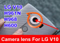 100% New Camera lens Camera cover glass + With adhesive For LG  V10 H961N H968 F600
