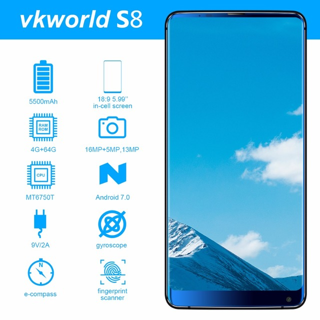 "Vkworld S8 5.99"" FHD+ 18:9 in-cell Mobile Phone Android 7.0 MTK6750T Octa Core 4GB RAM 64GB ROM 16MP Dual camera 4G Smartphone"