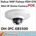 Dahua Newest Vandalproof 5MP Full HD IP FISHEYE Camera W/POE DH-IPC-EB5500 IPC-EB5500 EB5500 Mini IR IP Dome Camera Without Logo