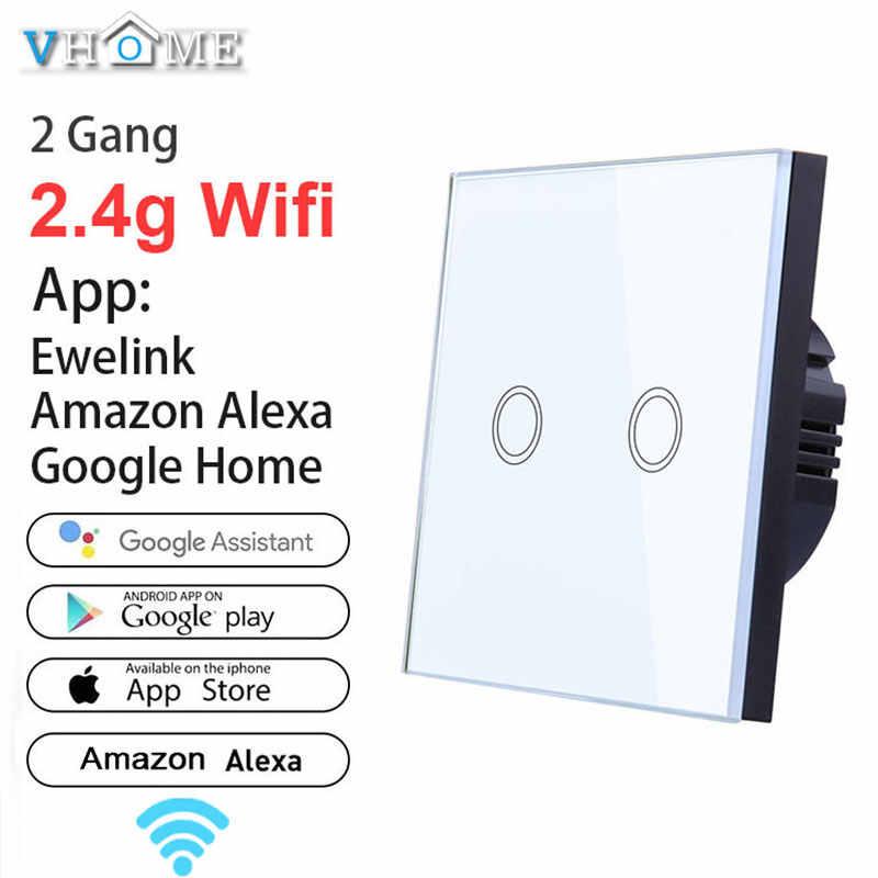 Ewelink Touch Switch Wifi 2.4G Smart Home Touch Switch Wall Panel 220V,EU/UK Standard Smart Led Wifi Control Alexa For Vhome