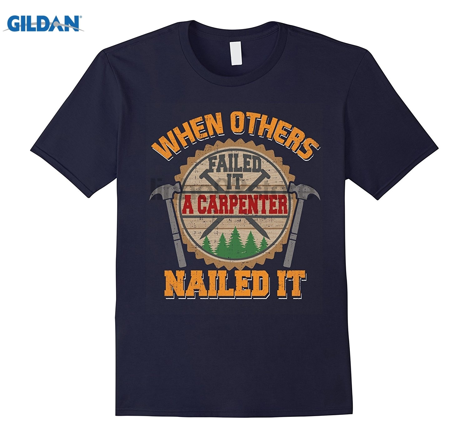 GILDAN When Others Failed It a Capenter Nailed It Tshirt Wood Saw Mothers Day Ms. T-shirt sunglasses women T-shirt