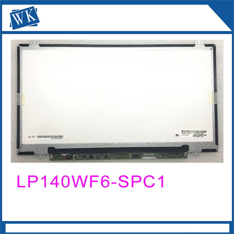 Free shipping LP140WF6-SPC1 LP140WF6 SPC1 14.0inch Laptop Lcd screen Display Screen 30pins 1920*1080Free shipping LP140WF6-SPC1 LP140WF6 SPC1 14.0inch Laptop Lcd screen Display Screen 30pins 1920*1080