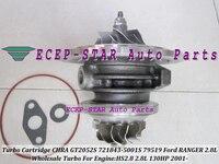 Free Ship Turbo Cartridge CHRA Core GT2052S 721843 0001 721843 5001S 721843 For Ford Ranger 2001 Power Stroke HS2.8 2.8L 130HP