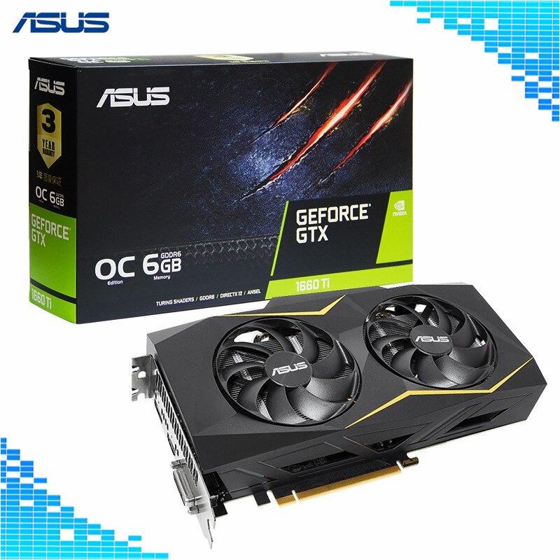 Asus GTX1660TI-O6G-GAMING jeu cartes graphiques 1500-1830 MHz 6G 192Bit 12000 MHz GDDR5 GeForce GTX 1660 Ti carte vidéo de jeu