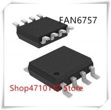NEW 10PCS/LOT FAN6757MA FAN6757 FAN6757MY 6757MY 6757MA SOP-8 IC
