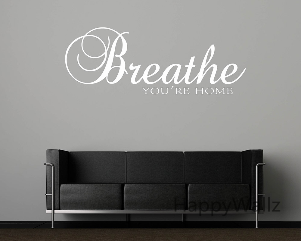 Breathe You Re Home Family Quote Wall Stickers Decorating Diy Custom