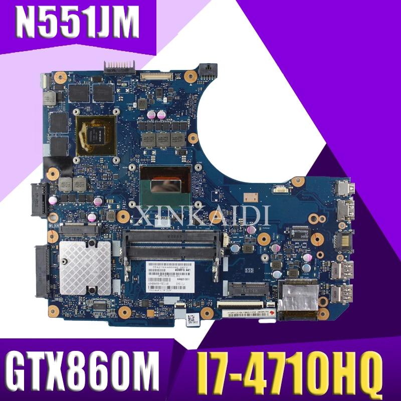 XinKaidi  N551JM Laptop Motherboard Para ASUS N551JM G551JM N551JW N551J N551 Teste Mainboard Original I7-4710HQ GTX860M