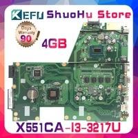 SHELI For R512CA ASUS F551C X551C X551CA X551CAP I3 3217U CPU 4GMemory laptop motherboard tested 100% work original mainboard