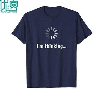 I M Thinking Geek Nerd Computer Programmer Techie T Shirt 2019 Summer Men's Short Sleeve T-Shirt