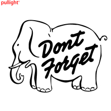 18*13cm Don't Forget Elephant Animal Car Sticker Motorcycle Vinyl Decal Car Styling Fashion Personality Creative Attractive
