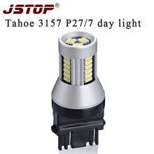 Jstop Tahoe светодиодные дневные Бег свет Canbus 12-24 В T25 3157 P27/7 Вт 6000 К 500LM внешний лампы день лампы Авто ВОДИТЬ автомобиль день огни