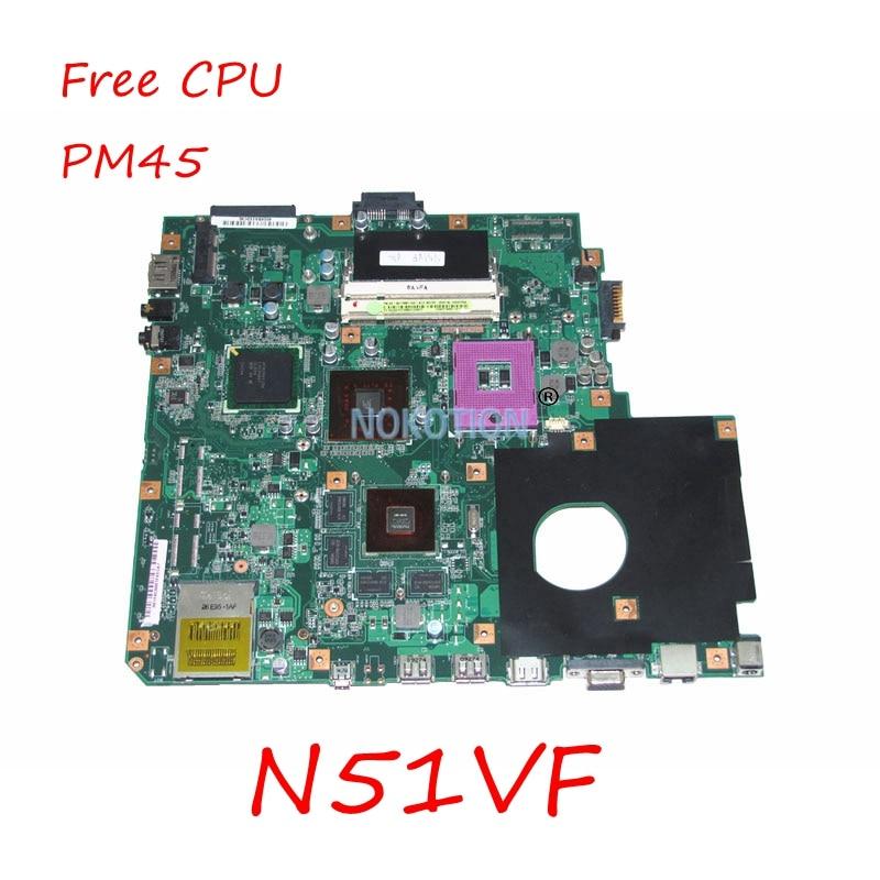 NOKTION N51VF REV 2.0 Laptop Main board For Asus N51VF motherboard PM45 NVIDIA N10P-GE1 DDR2 free cpuNOKTION N51VF REV 2.0 Laptop Main board For Asus N51VF motherboard PM45 NVIDIA N10P-GE1 DDR2 free cpu