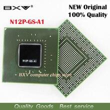 100%ใหม่เดิมชิปเซ็ตสำหรับแล็ปท็อปจัดส่งฟรีด้วยเต็มติดตามข้อความ A1 N12P N12P-GS-A1