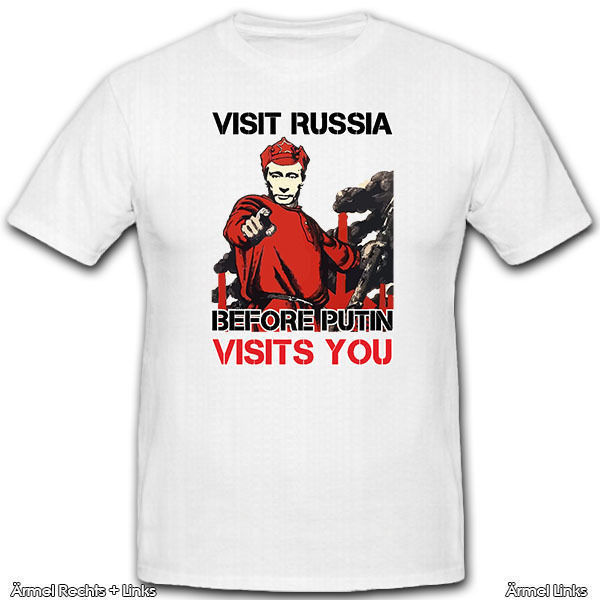 VISIT RUSSIA BEFORE PUTIN VISITS YOU-Wladimir Wladimirowitsch T Shirt #11510