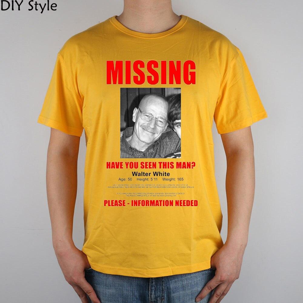 73ecf6aad Breaking Bad usted ha visto este hombre Walter blanco falta camiseta Top  lycra algodón camiseta nuevo estilo DIY en Camisetas de La ropa de los  hombres en ...