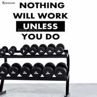 Nothing Will Work Unless You Do Motivation Wall Decal Quote Gym Vinyl Stickers Fitness Club Home Decor Removable Mural G-26