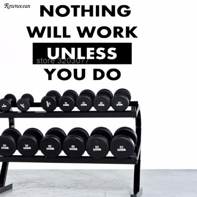 nothing will work unless you do motivation wall decal quote gym