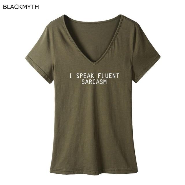 25ab3b94df8ea4 BLACKMYTH Marke Frauen V-ausschnitt T-shirt Ich SPRECHEN FLIEßEND SARKASMUS  Sommer Enganliegenden Baumwolle