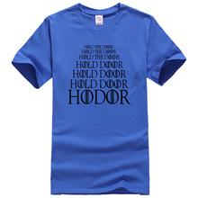 """Hold The Door, Hold Door, Hodor"" T-shirt / 20 Colors"