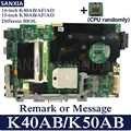 KEFU материнская плата для ноутбука ASUS K50AB K40AB K50AD K40AD K50AF K40AF 100% тестовая оригинальная материнская плата с бесплатным ЦП (ЦП случайным образом)