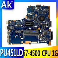 AK PU451LD PU451 PU451L Laptop Motherboard i7 4500 CPU 1G video memory PU451LD motherboard REV2.0 100% tested